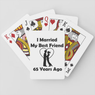 I Married My Best Friend 65 Years Ago Deck Of Cards