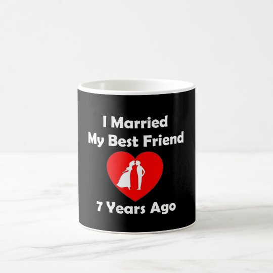 I Married My Best Friend 7 Years Ago