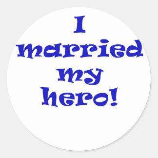 I Married My Hero Round Sticker