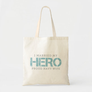 I Married My Hero - Sailor's Wife Budget Tote Bag