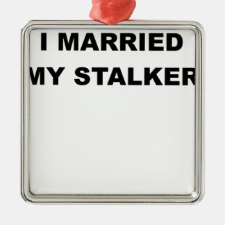 I MARRIED MY STALKER.png Silver-Colored Square Decoration