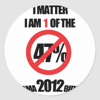 I matter, you matter, let everyone know it! round sticker