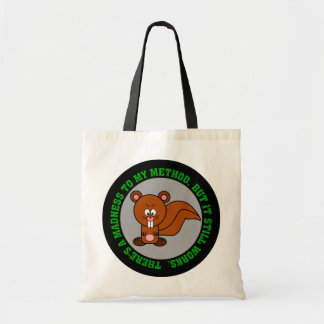 I may be crazy but I can still get the job done Budget Tote Bag