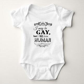 I MAY BE GAY BUT I WAS BORN HUMAN TSHIRT