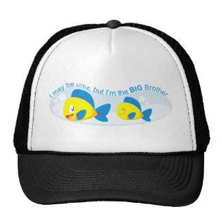 I may be little but I am the Big Brother Trucker Hats