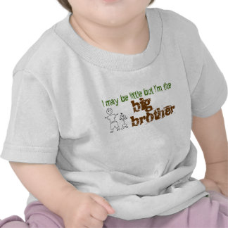 I may be little but I m the big brother Tshirt