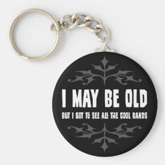 I May Be Old But... Basic Round Button Key Ring