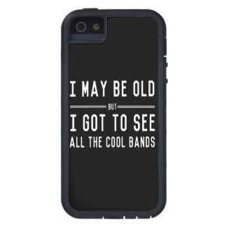 I May Be Old but I Got to See All the Cool Bands iPhone 5 Cover