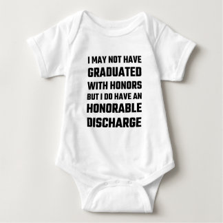 I May Not Have Graduated With Honors But I Do Have Baby Bodysuit