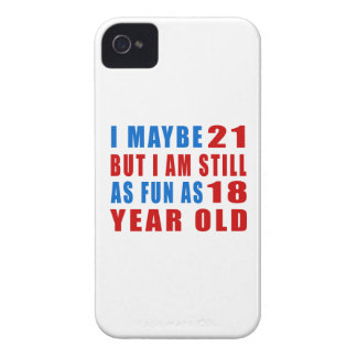 I maybe 21 birthday designs iPhone 4 Case-Mate cases