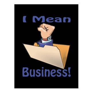 I Mean Business Postcard