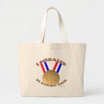 I Medaled In Kicking Back Large Tote Bag