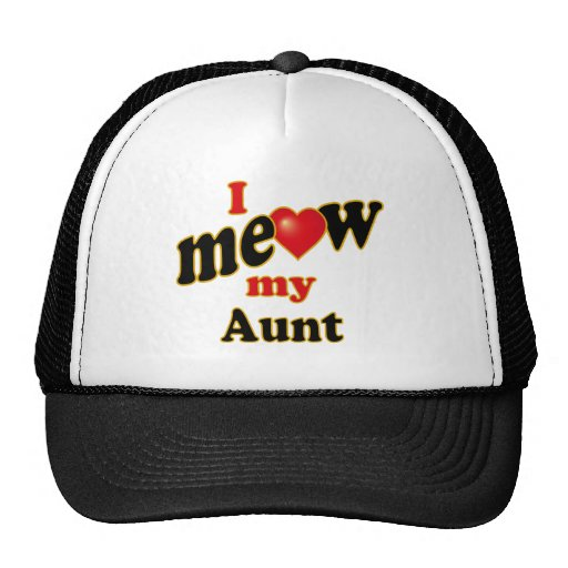 I Meow My Aunt Hats