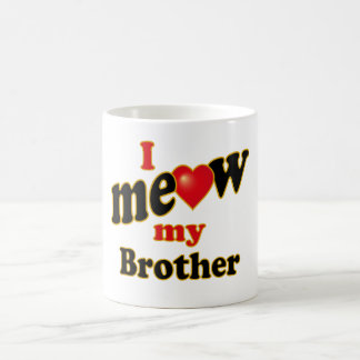 I Meow My Brother Coffee Mug