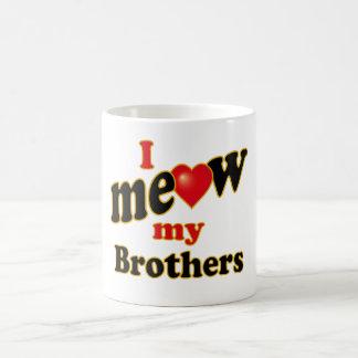 I Meow My Brothers Coffee Mug