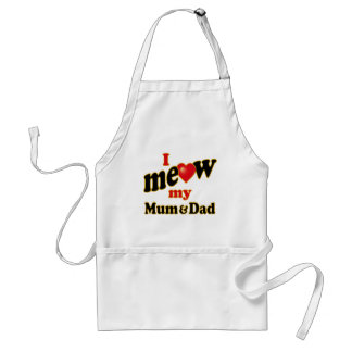 I Meow My Mum and Dad Standard Apron