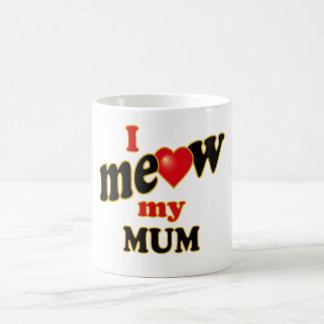 I Meow My Mum Basic White Mug