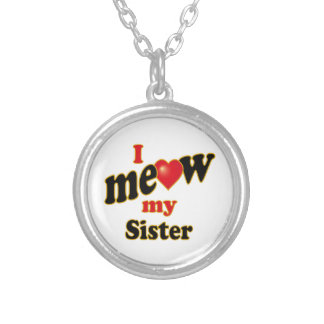 I Meow My Sister Silver Plated Necklace