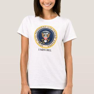 I Miss Bill Clinton Shirt
