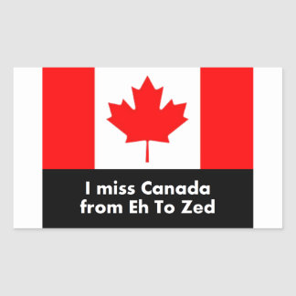 I miss Canada from Eh to Zed Rectangular Sticker