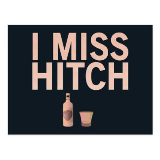 I Miss Hitch (light on dark) Postcard