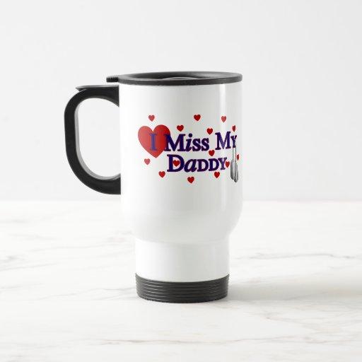 I Miss My Daddy Mugs