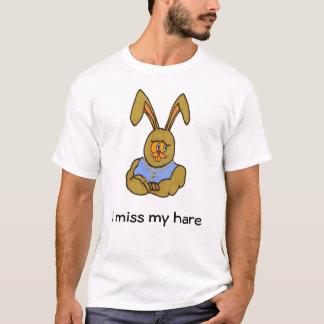 I miss my hare T-Shirt