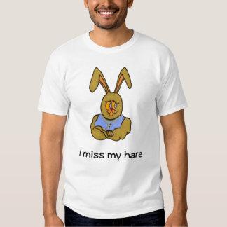 I miss my hare t-shirts