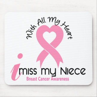 I Miss My Niece Breast Cancer Mouse Pad