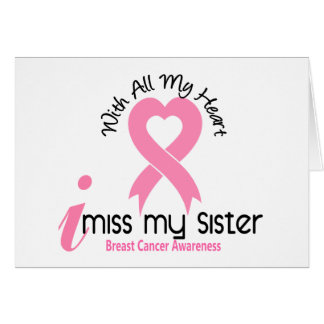 I Miss My Sister Breast Cancer Greeting Card
