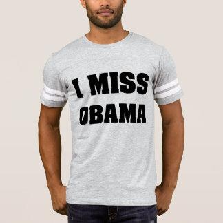 I Miss Obama Anti Trump T-Shirt