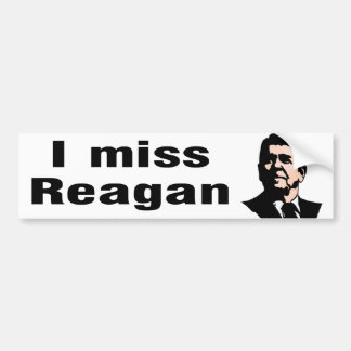 I Miss Reagan Bumper Sticker