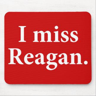 I Miss Reagan Mouse Pad