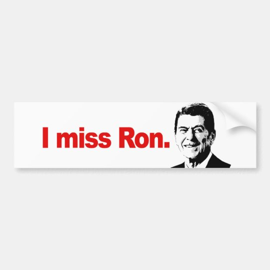 I MISS RON BUMPER STICKER