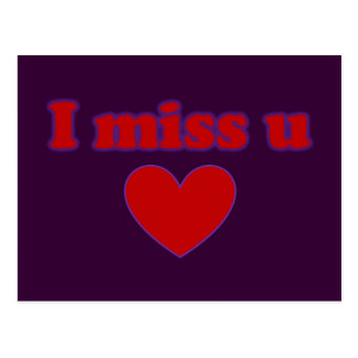 I Miss U Heart Postcard