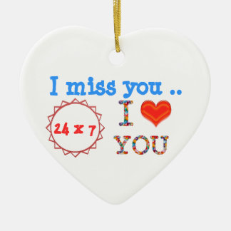 I miss YOU - A gift of expression n impact of love Christmas Ornament