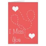 I miss you card