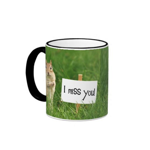 I Miss You Chipmunk with Sign Mugs