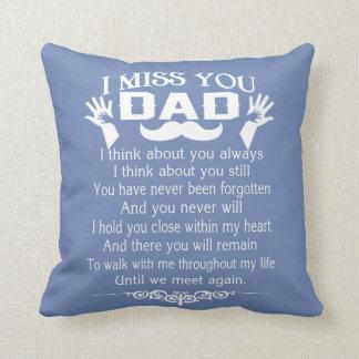 I MISS YOU, DAD CUSHION
