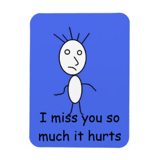 'I miss you' magnet