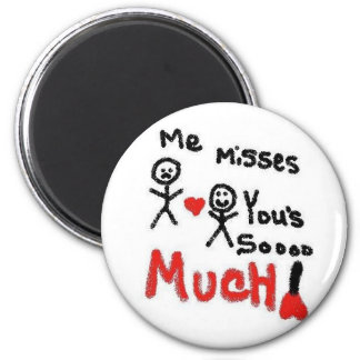 I Miss You So Much Cartoon 6 Cm Round Magnet