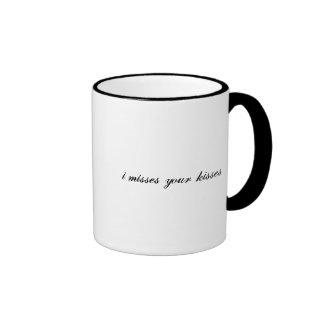 i misses your kisses coffee mug
