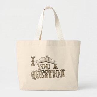 I Moustache a Question Jumbo Tote Bag