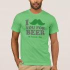 I Moustache You For Beer St. Patricks Day T-Shirt