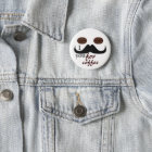 I moustache you for coffee button
