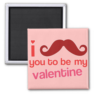 i moustache you to be my valentine magnet