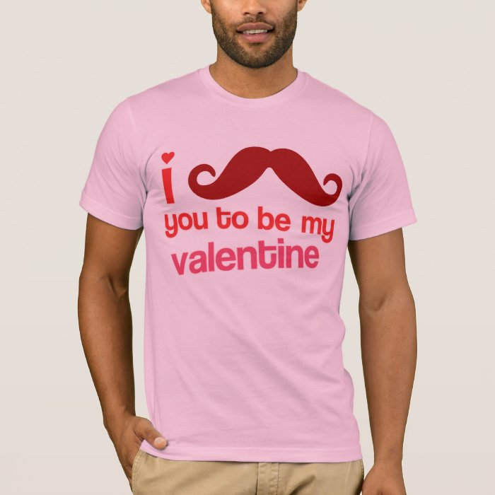 i moustache you to be my valentine T-Shirt