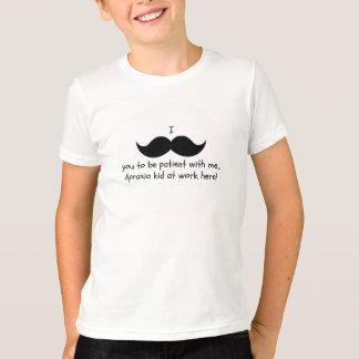 I moustache you to be patient... Apraxia shirt