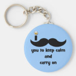 I moustache you to keep calm and carry on
