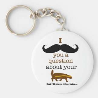 i mustache you a question about your honey badger basic round button key ring